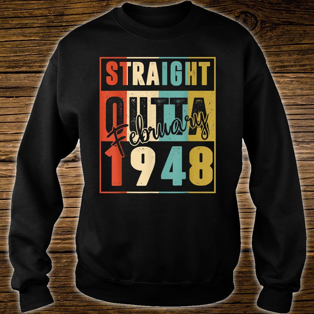 73 Years Old Birthday Straight Outta February 1948 Shirt sweater