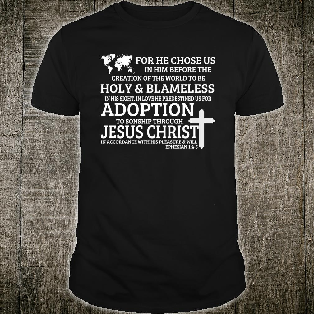 Adoption Family Adoptive Bible Christian Quote Shirt