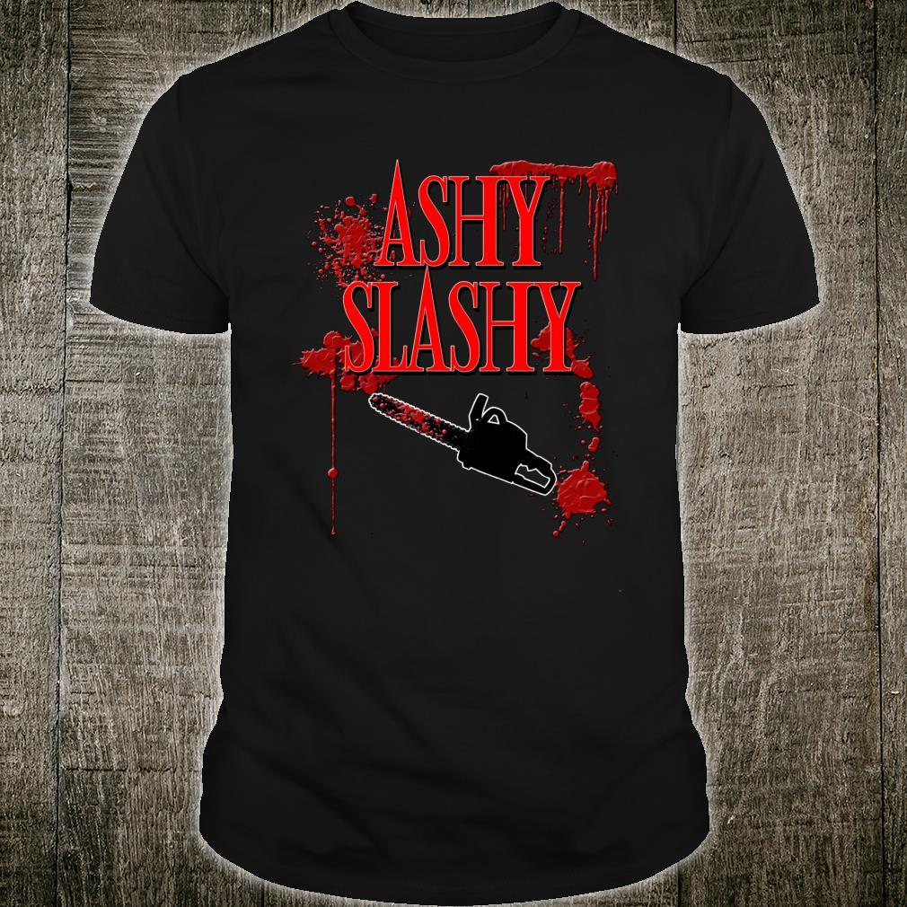 Ashy Slashy Chainsaw Shirt Shirt