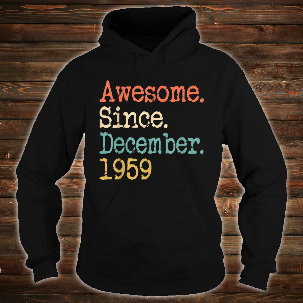 Awesome Since December 1959 Shirt hoodie