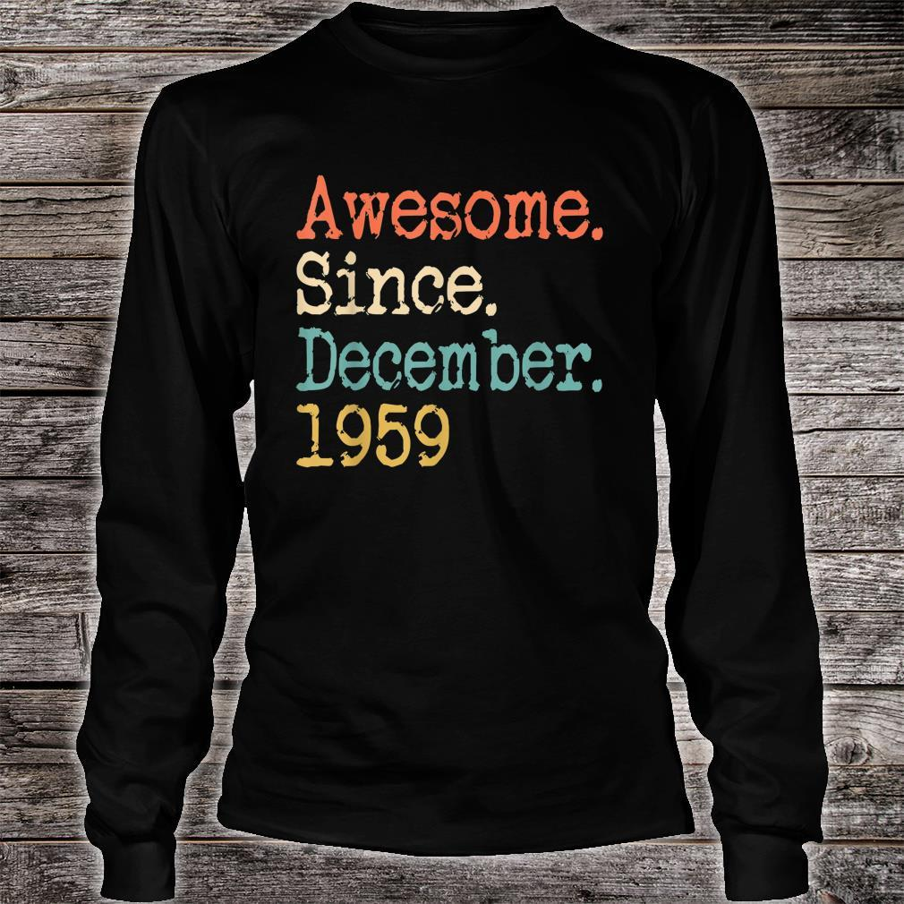 Awesome Since December 1959 Shirt long sleeved