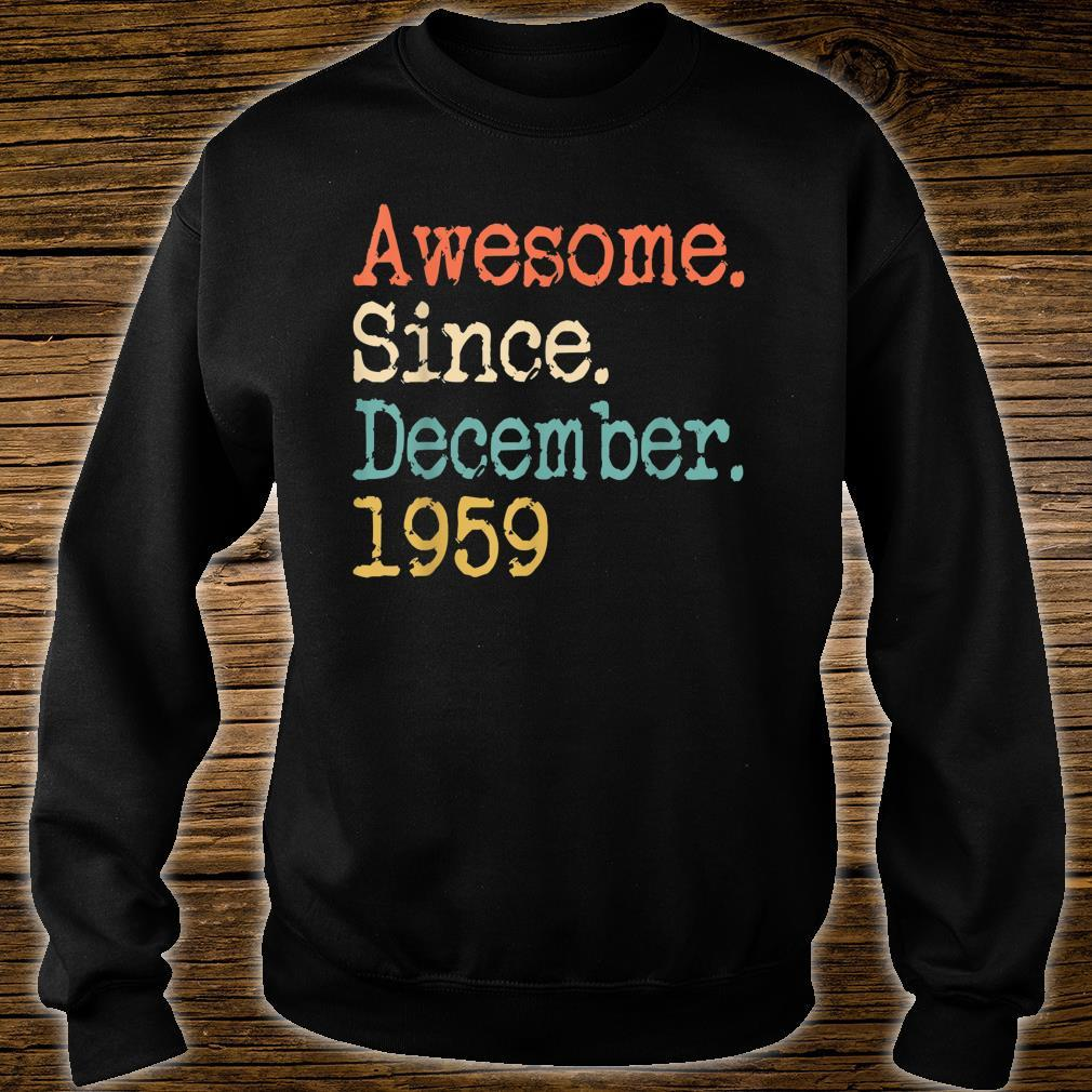 Awesome Since December 1959 Shirt sweater