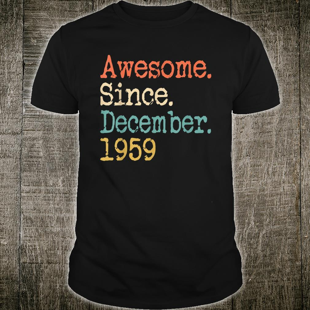 Awesome Since December 1959 Shirt