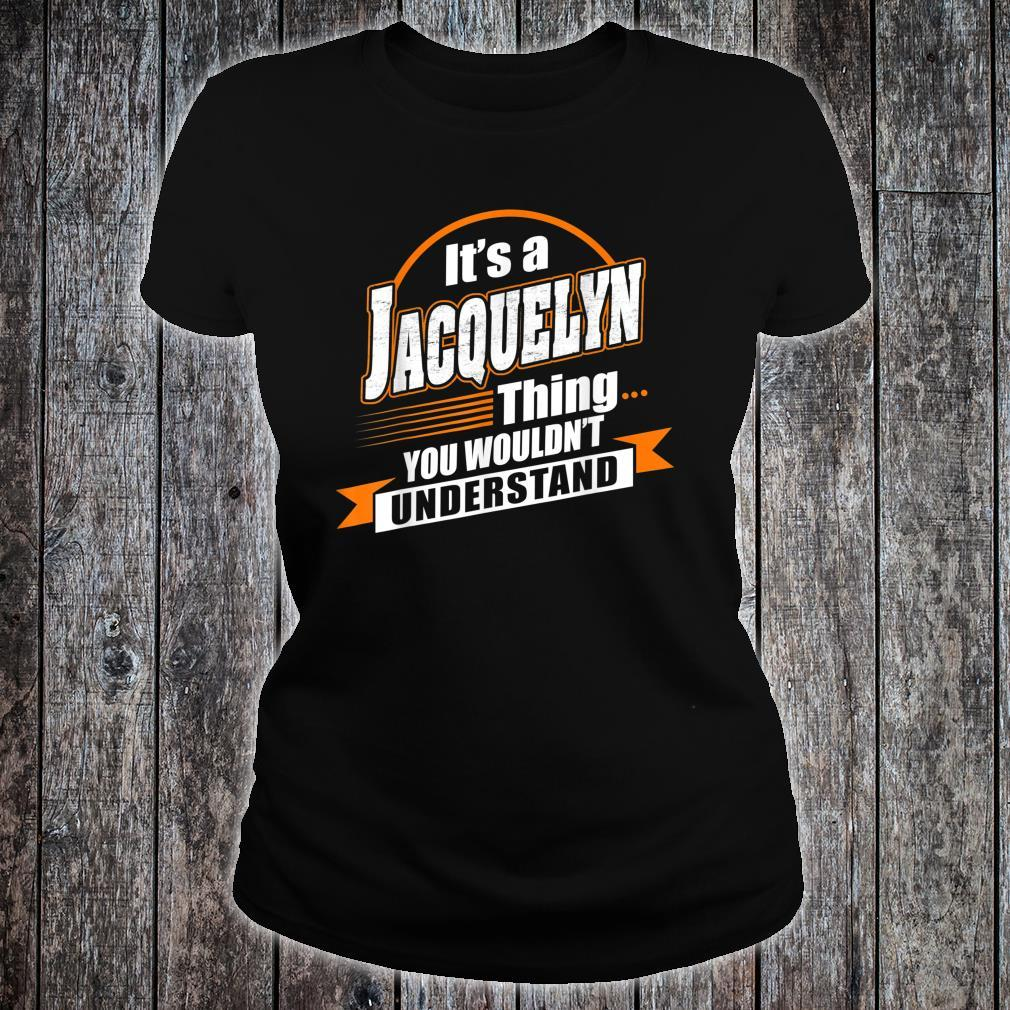 Best For JACQUELYN JACQUELYN Named Shirt ladies tee