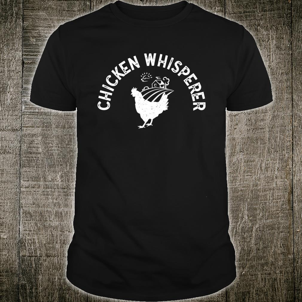 Chick Whisperer Chicken Keeper Shirt