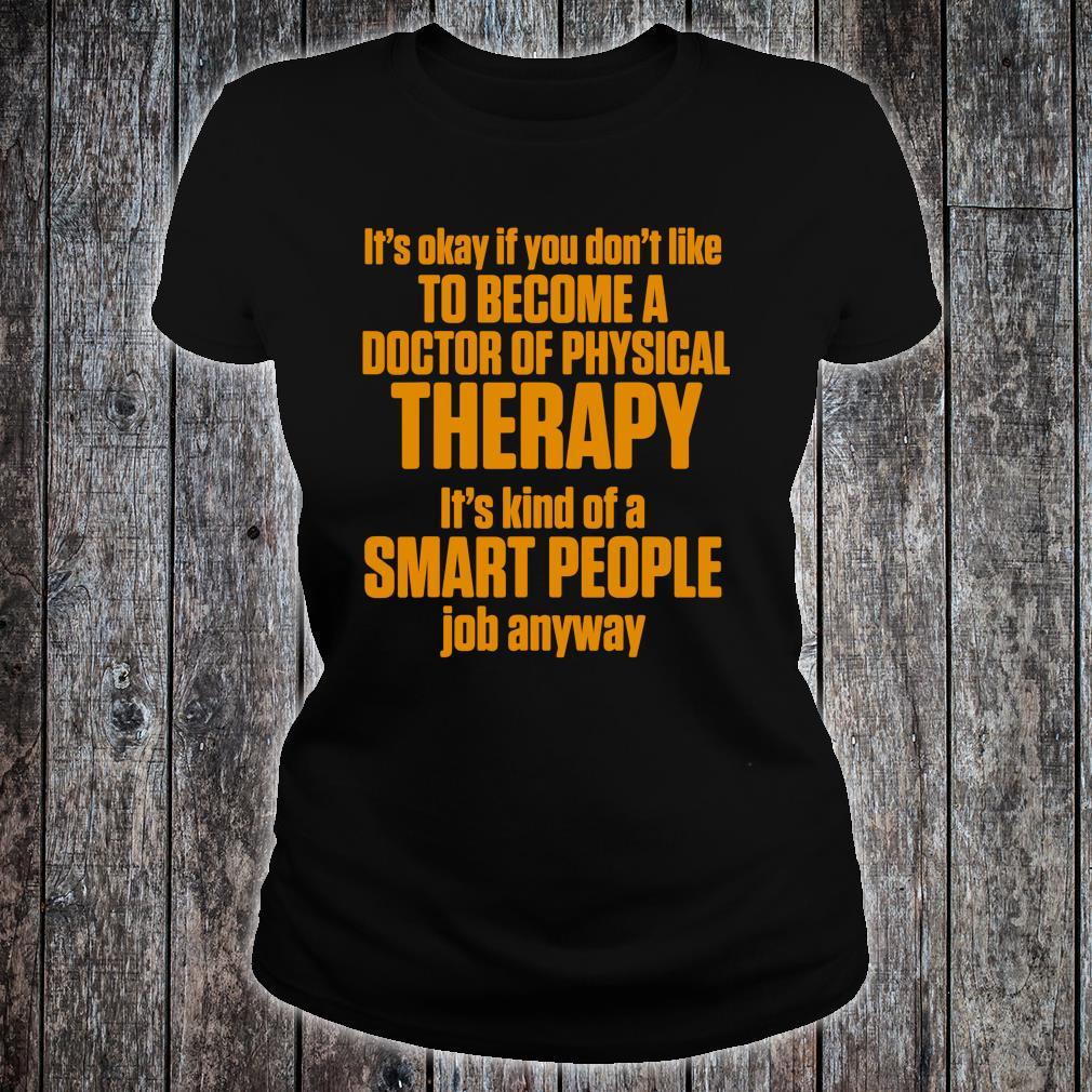 DPT Doctor of Physical Therapy Smart Physiotherapy Shirt ladies tee