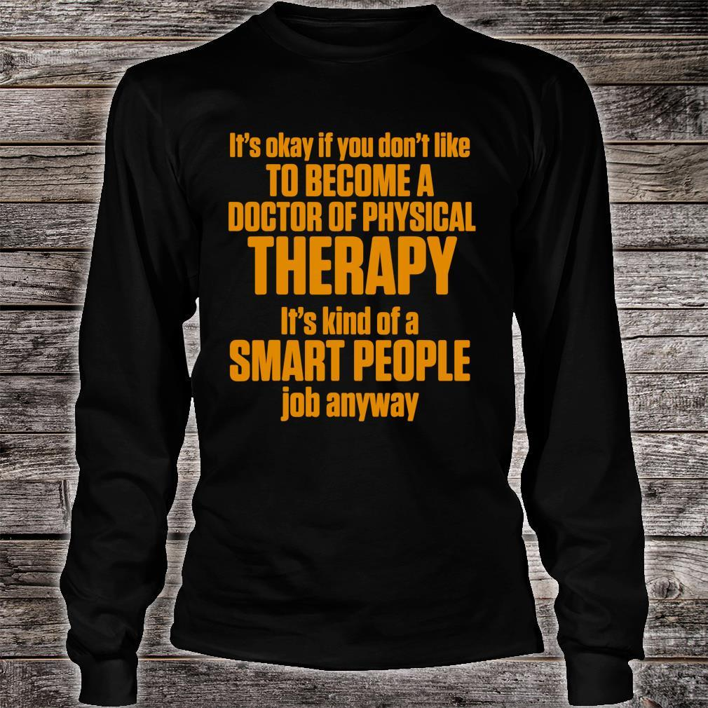 DPT Doctor of Physical Therapy Smart Physiotherapy Shirt long sleeved