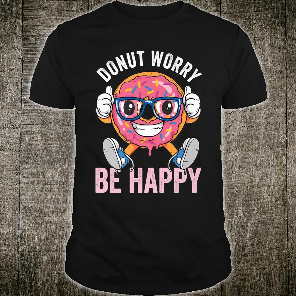 Donut Worry Be Happy Thumbs Up Hipster Doughnut Nerd Glasses Shirt