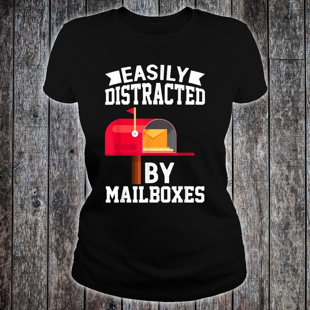 Easily Distracted By Mailboxes Post Office Carrier Shirt ladies tee