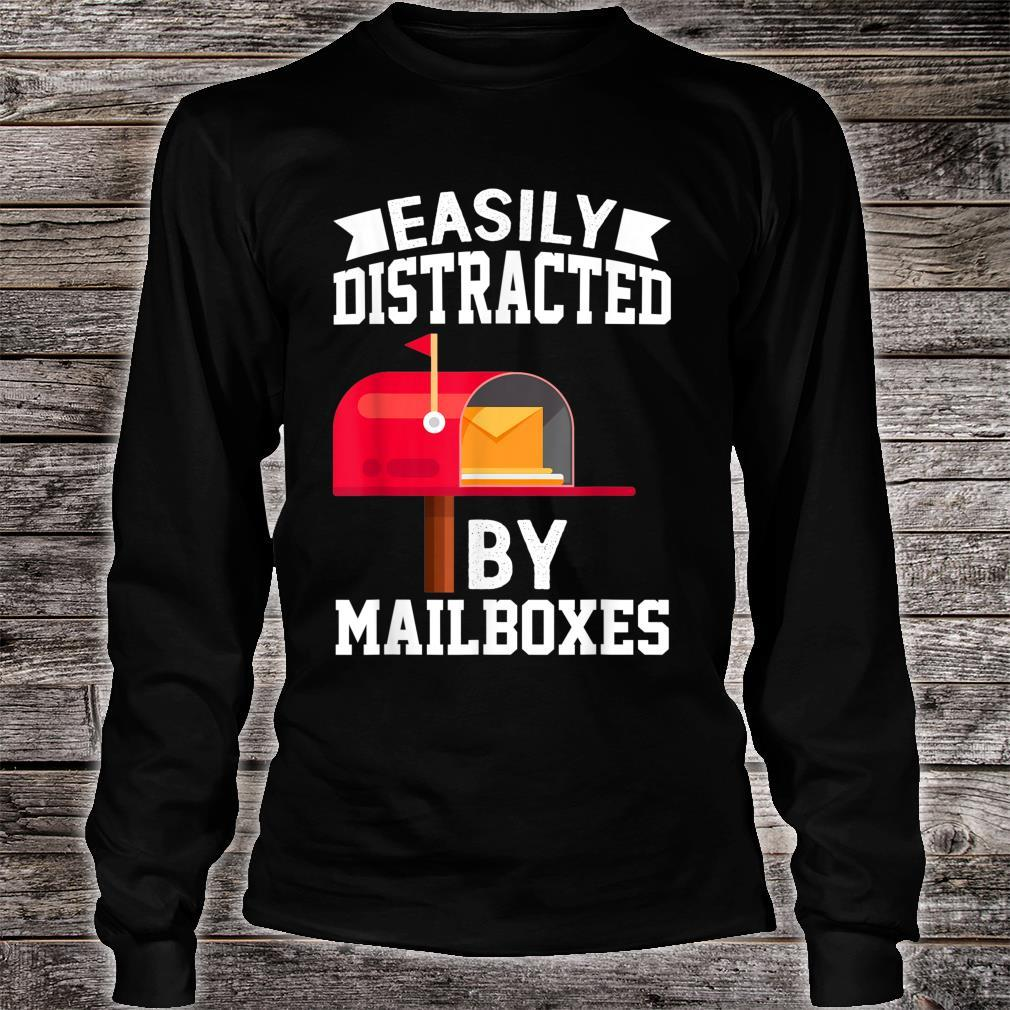 Easily Distracted By Mailboxes Post Office Carrier Shirt long sleeved