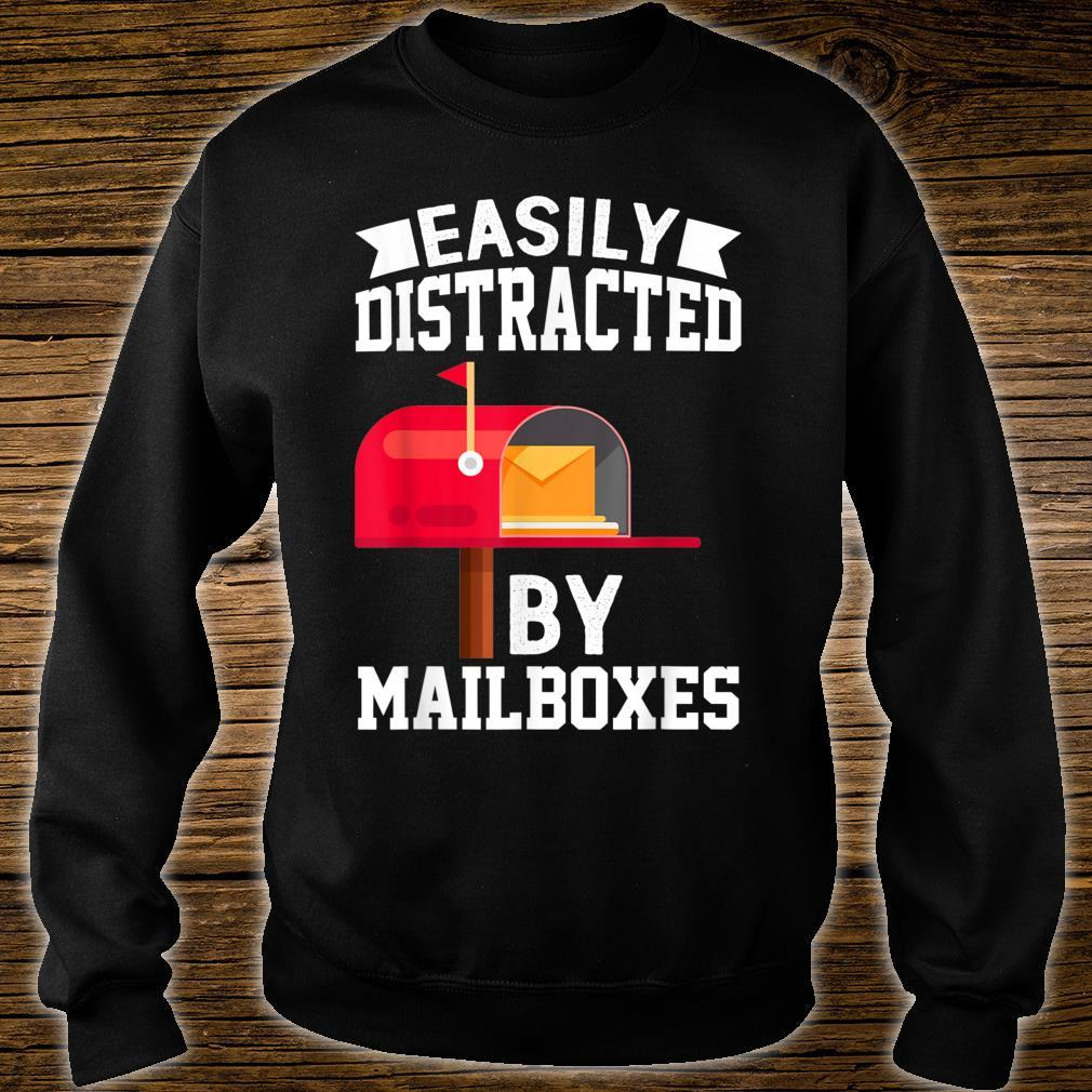 Easily Distracted By Mailboxes Post Office Carrier Shirt sweater