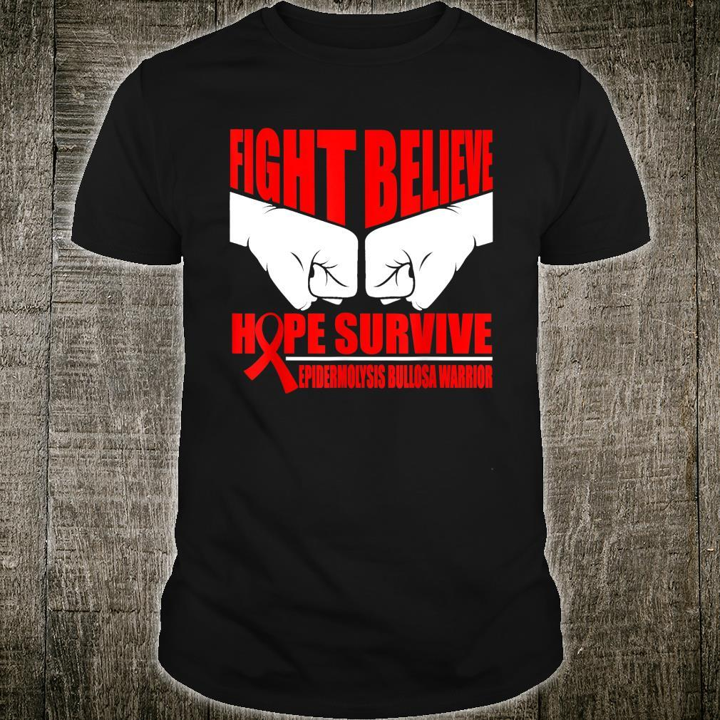 FIGHT HOPE SURVIVE EPIDERMOLYSIS BULLOSA WARRIOR Shirt