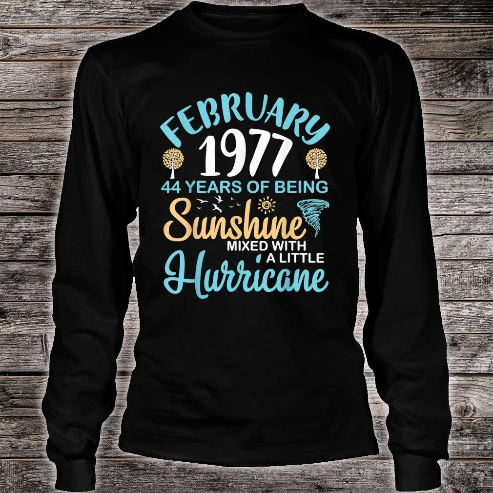 February 1977 44 Years Of Being Sunshine Mixed A Hurricane Shirt long sleeved