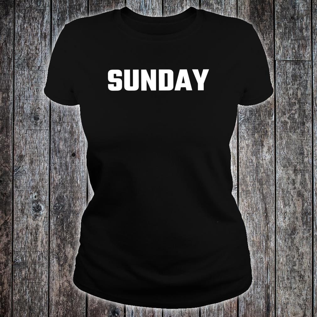 Funny SUNDAY Consume Shirt ladies tee