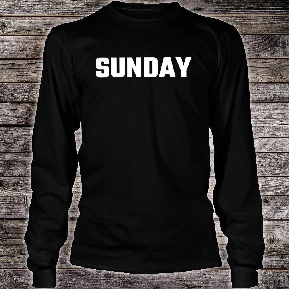 Funny SUNDAY Consume Shirt long sleeved