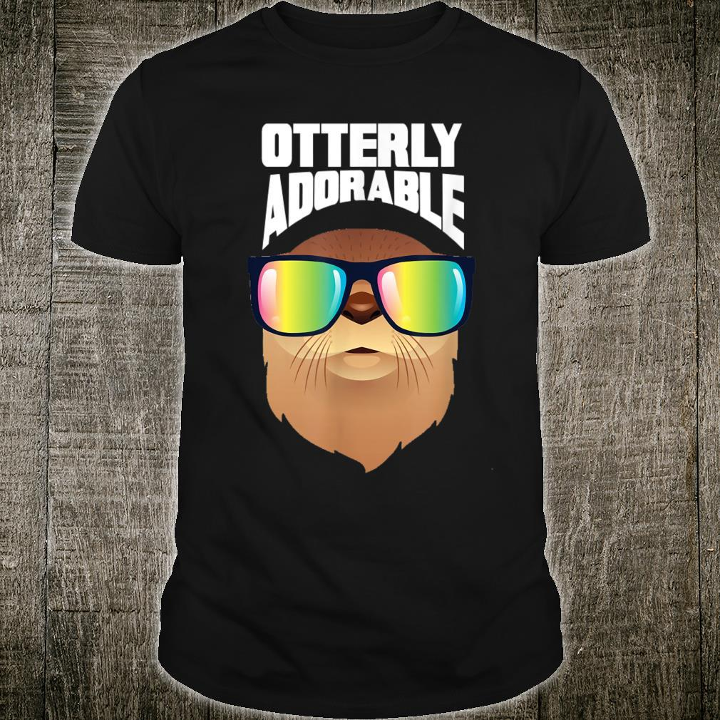 Funny otter otterly adorable Shirt