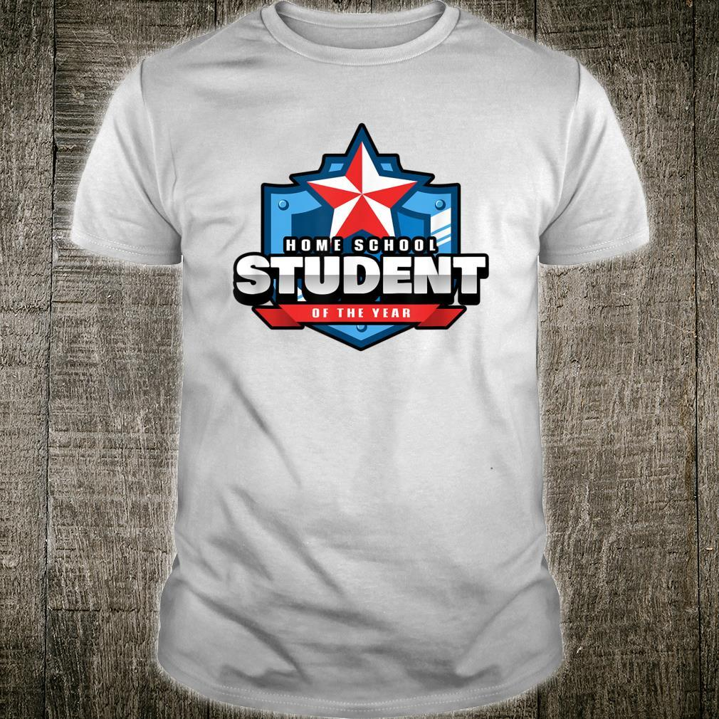 Home School Student of the Year Online Learning Shirt