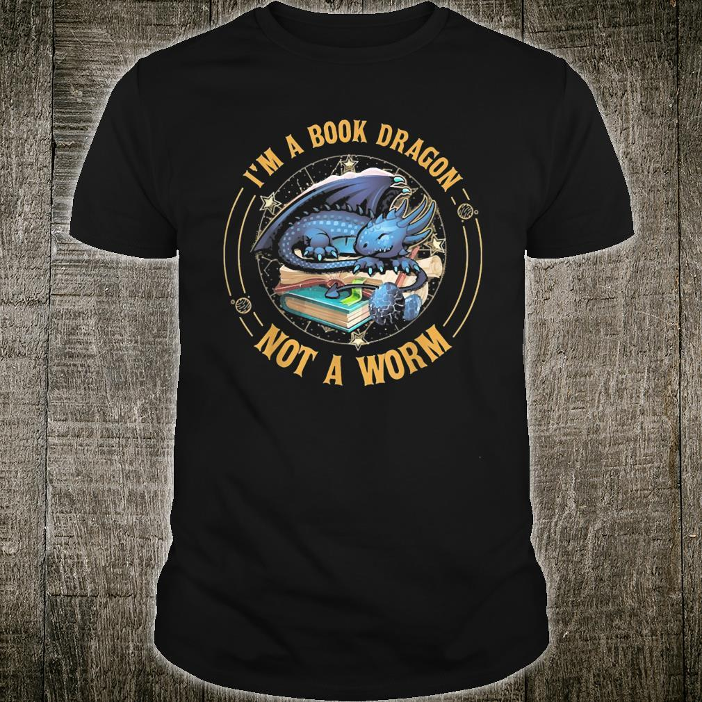 I'm A Book Drangon Not A Worm Cutte Quote Shirt