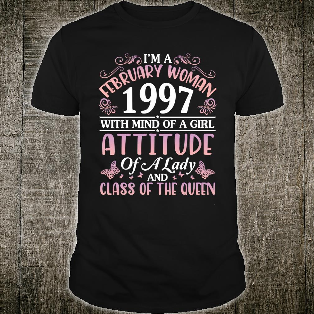 I'm A February 1997 Mind Of A Girl Class Of The Queen Shirt