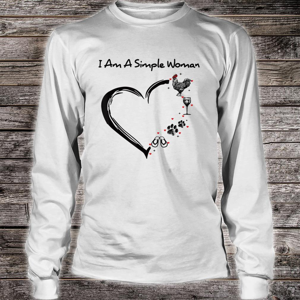 I'm A Simple Heart Chicken Dog Flip Flop Wine Drinking Shirt long sleeved
