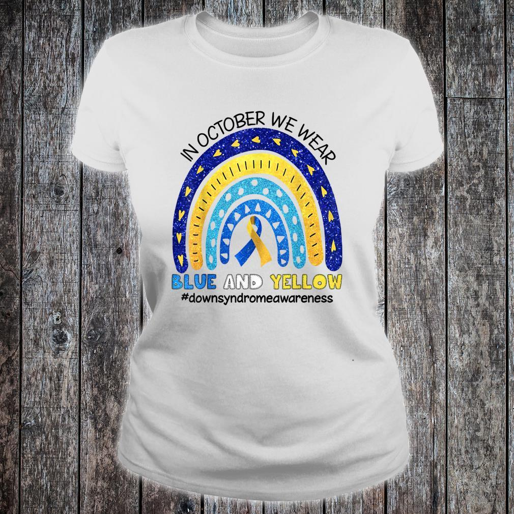 In October We Wear Blue And Yellow Down Syndrome Awareness Shirt ladies tee