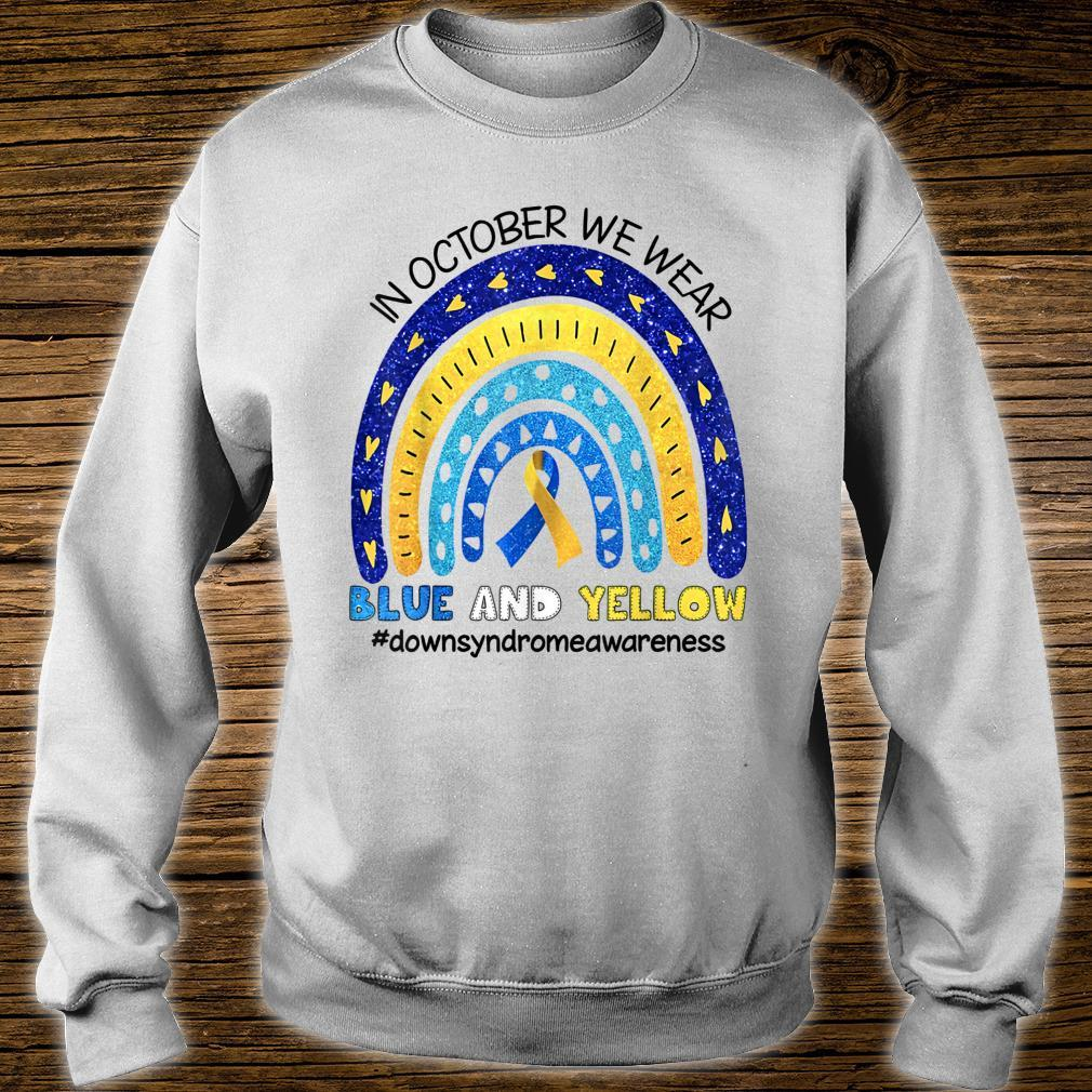In October We Wear Blue And Yellow Down Syndrome Awareness Shirt sweater