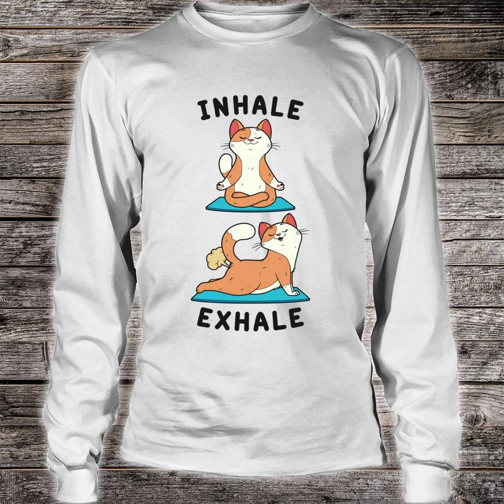 Inhale Exhale Farting Cat Yoga position Shirt long sleeved
