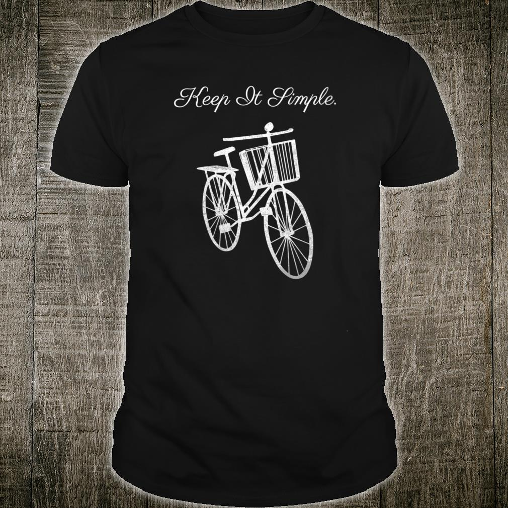 Keep It Simple, Classic Bicycle Shirt