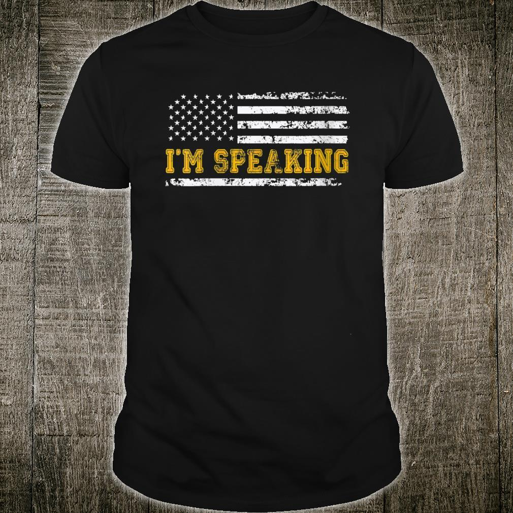 Mr. Vice President I'm Speaking Distressed USA Flag Patriot Shirt