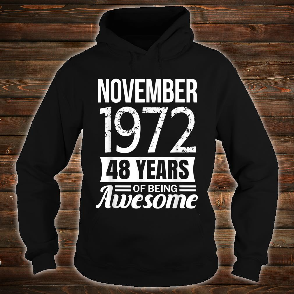 November 1972 48th Birthday, 48 years of being awesome Shirt hoodie