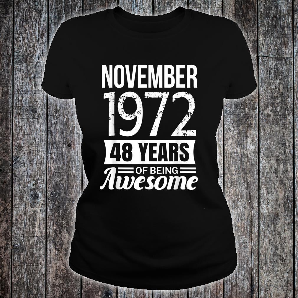 November 1972 48th Birthday, 48 years of being awesome Shirt ladies tee