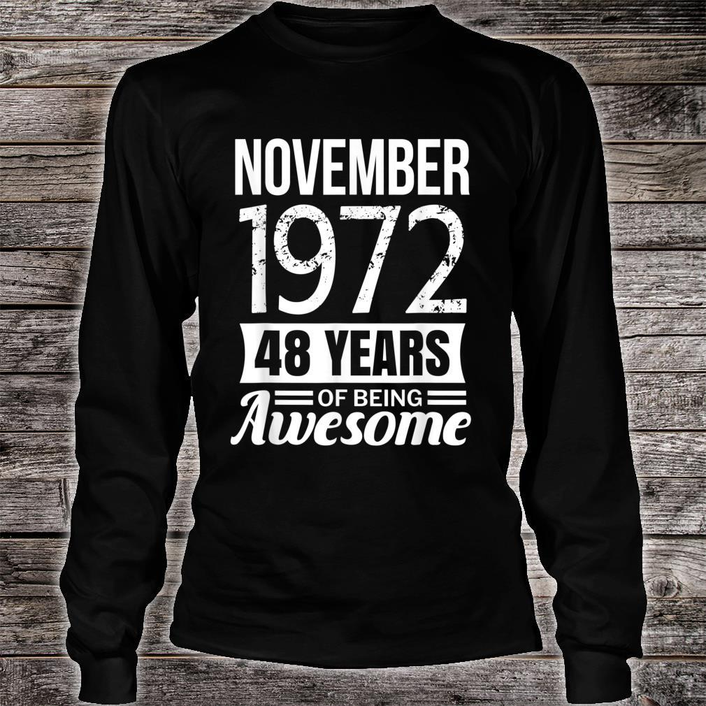 November 1972 48th Birthday, 48 years of being awesome Shirt long sleeved