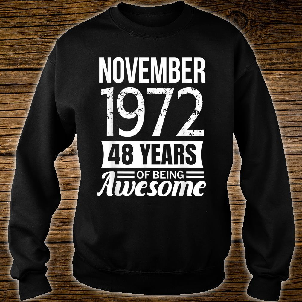November 1972 48th Birthday, 48 years of being awesome Shirt sweater