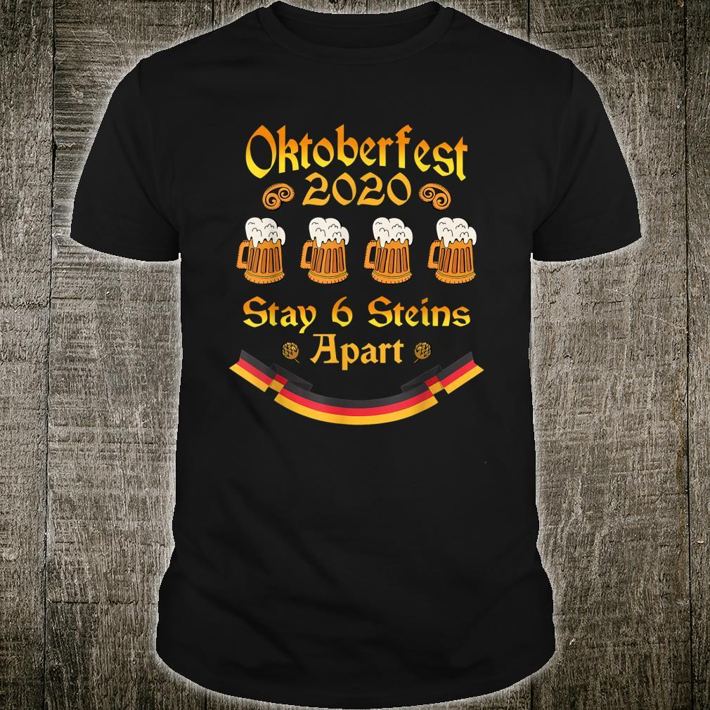 Oktoberfest 2020 Stay 6 Steins Apart a Beer Shirt