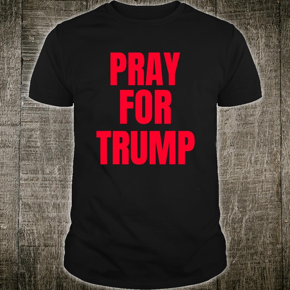 Pray For Trump Shirt