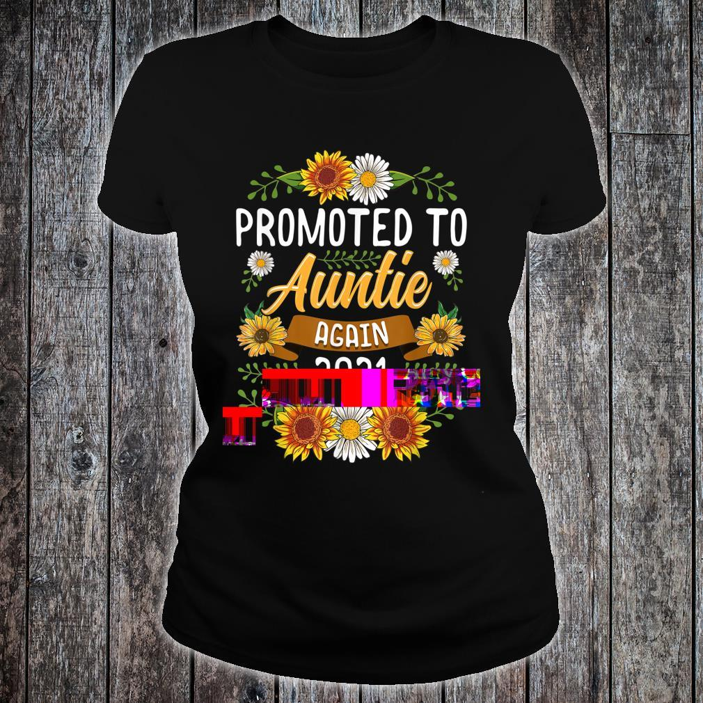 Promoted To Auntie Again 2021 Shirt Sunflower New Auntie Shirt ladies tee