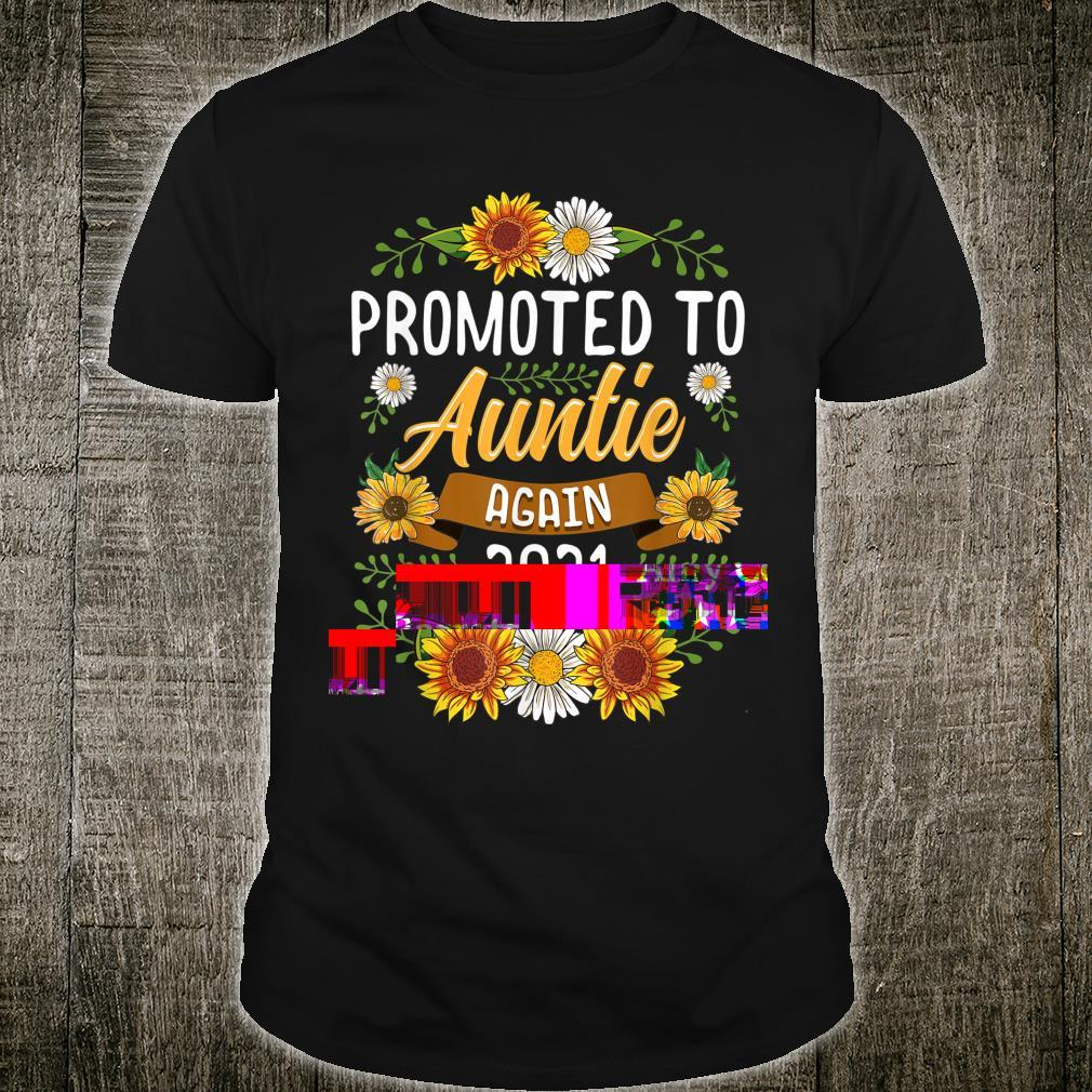 Promoted To Auntie Again 2021 Shirt Sunflower New Auntie Shirt