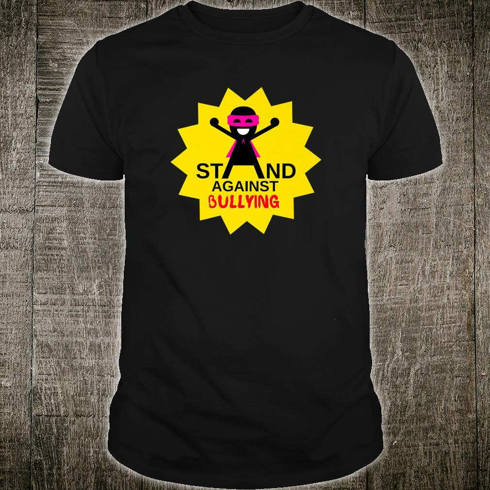 STAND AGAINST BULLYING Shirt