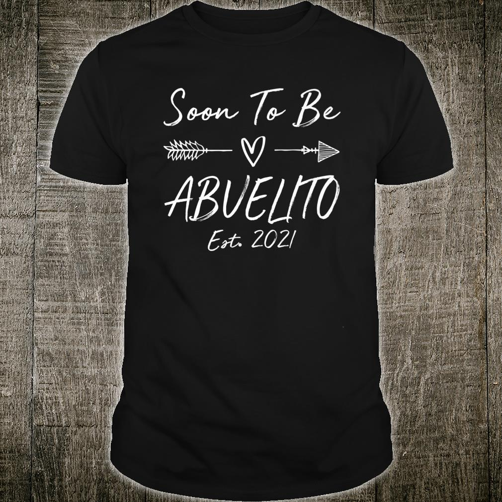 Soon To Be Abuelito Est. 2021 Pregnancy Announcement Shirt