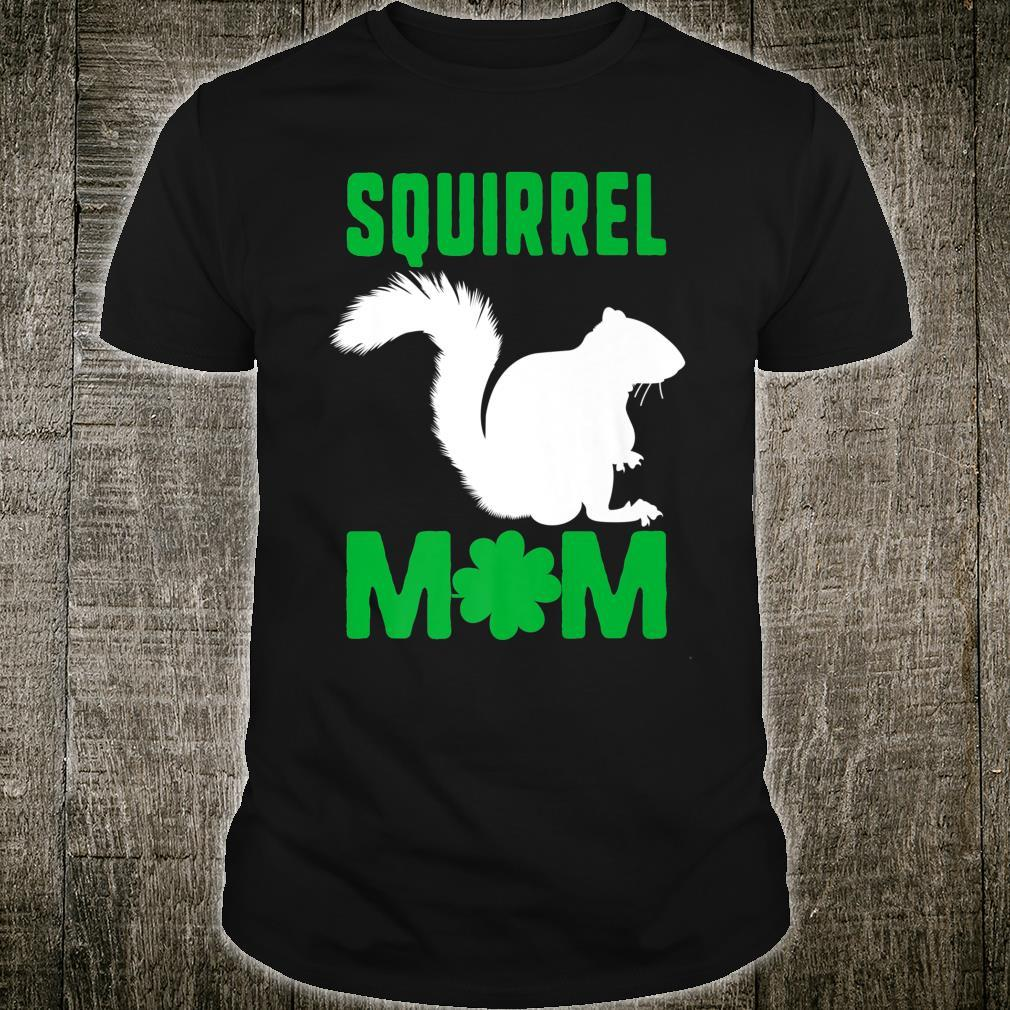 Squirrel Mom St Patricks Squad Woodland Nuts Nature Shirt