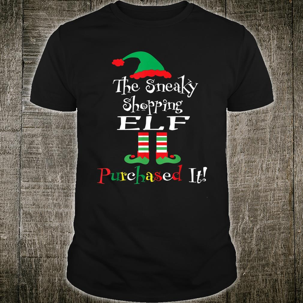 The Sneaky Shopping Elf Purchased It Shirt