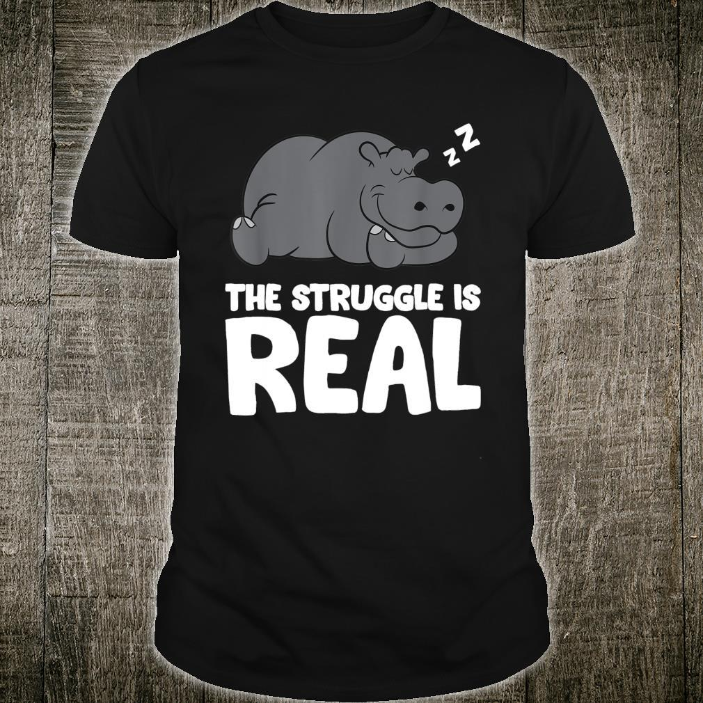 The Struggle Is Real Lazy Hippo Pyjama Hippopotamus Shirt