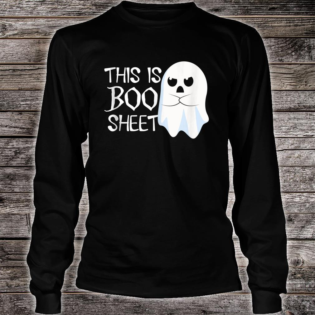 This Is Boo Sheet Bull Shit Halloween Ghost Shirt long sleeved