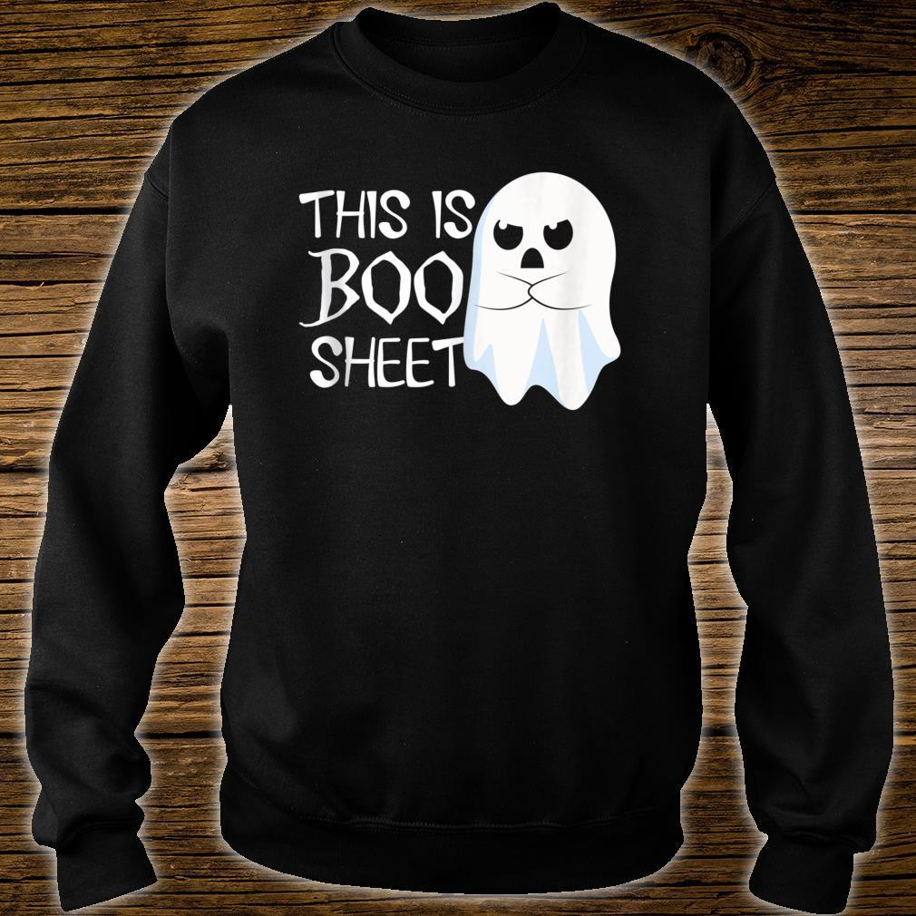 This Is Boo Sheet Bull Shit Halloween Ghost Shirt sweater