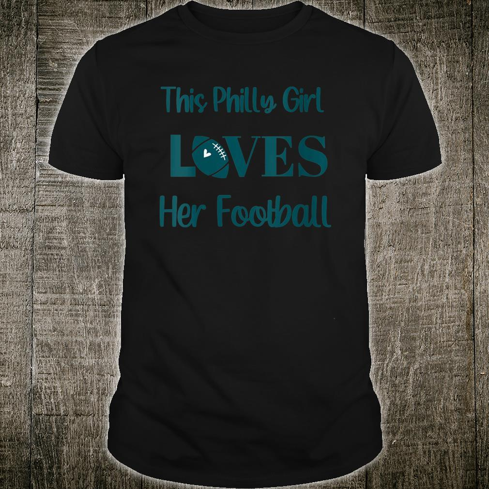 This Philly Girls Her Football Shirt