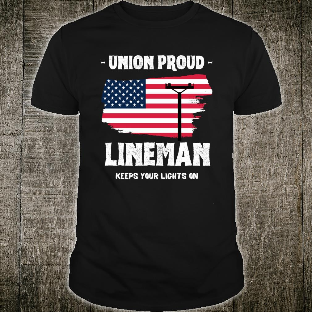 Union Proud Lineman Keeps Your Lights On Shirt