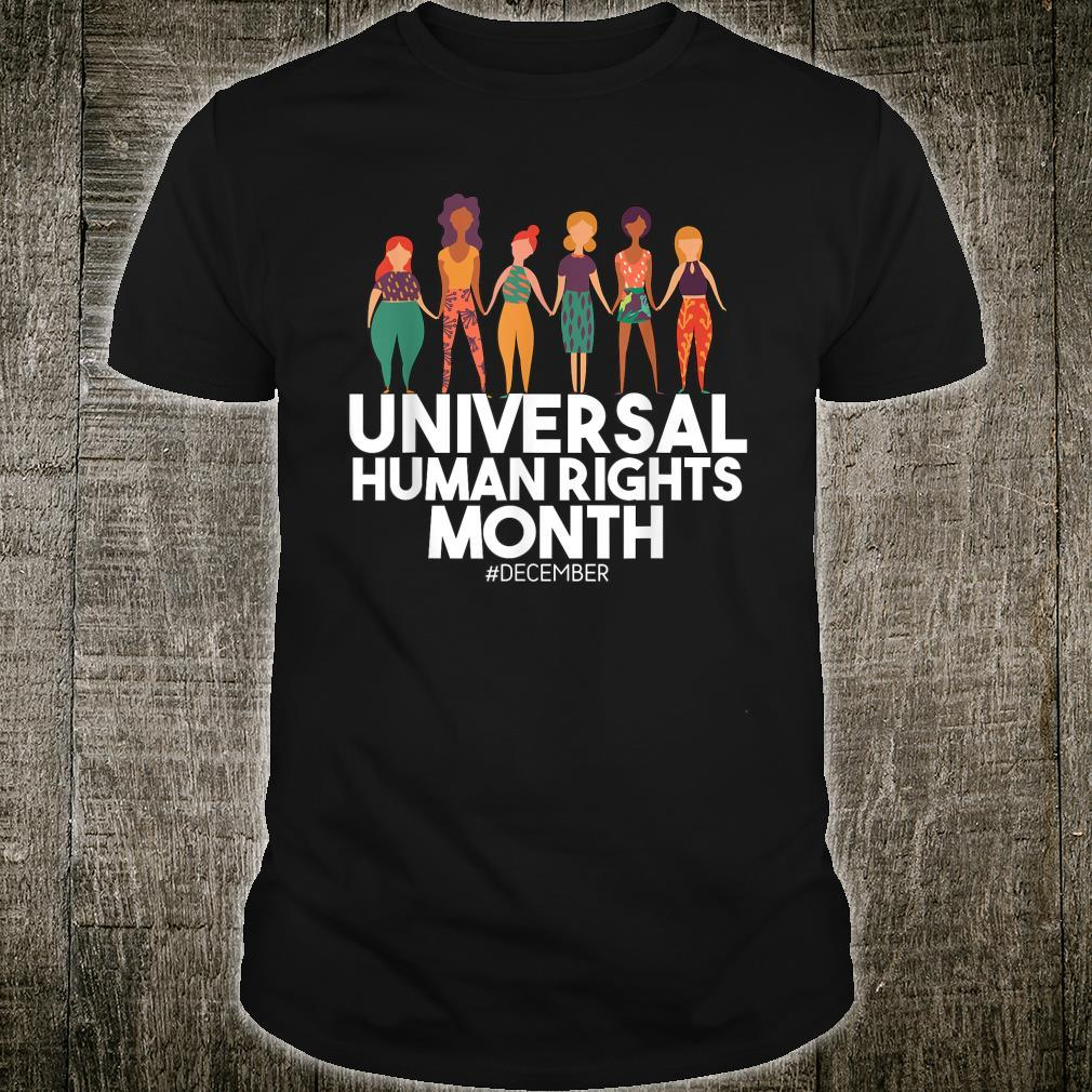 Universal And Empowered Human Rights Art Shirt