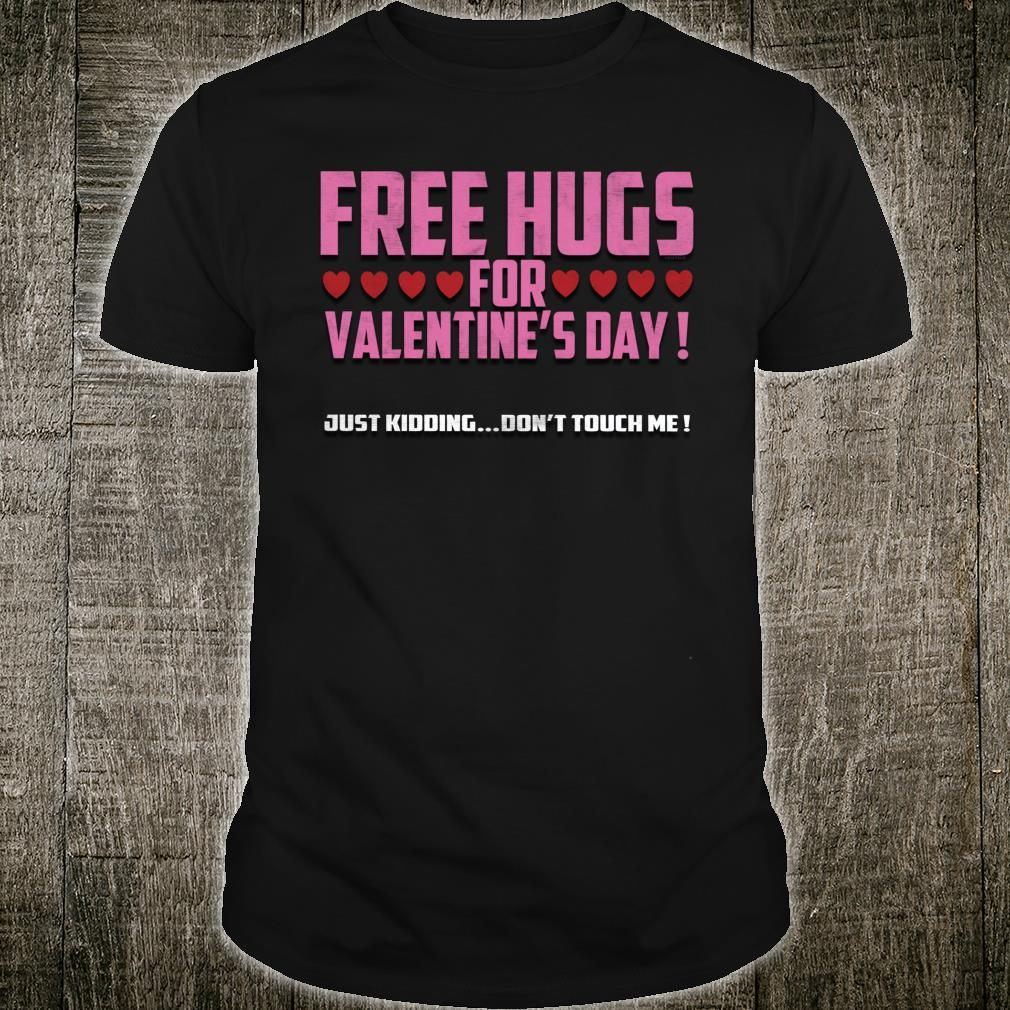 Valentine Day Free Hugs 2020 Social Distancing Awareness Shirt