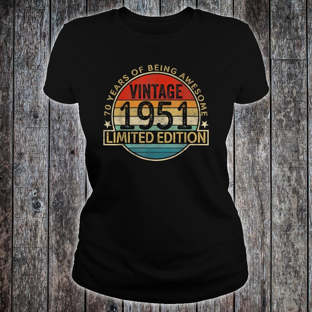 Vintage 1951 Limited Edition 70th Birthday 70 Years Old Shirt ladies tee