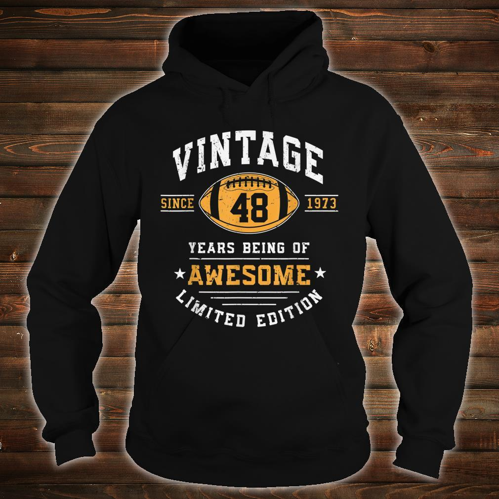 Vintage 1973 48 Years Old Awesome Shirt hoodie